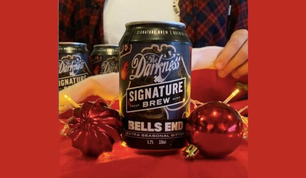 The Darkness x Signature Brew proudly launch 'Bells End' Beer!