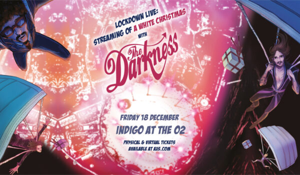 LOCKDOWN LIVE:  STREAMING OF A WHITE CHRISTMAS WITH THE DARKNESS